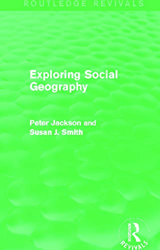 9780415749718: Exploring Social Geography (Routledge Revivals)