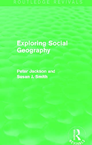 9780415749725: Exploring Social Geography (Routledge Revivals)