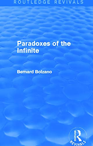 9780415749770: Paradoxes of the Infinite (Routledge Revivals)