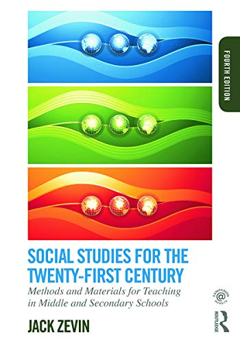 9780415749794: Social Studies for the Twenty-First Century: Methods and Materials for Teaching in Middle and Secondary Schools