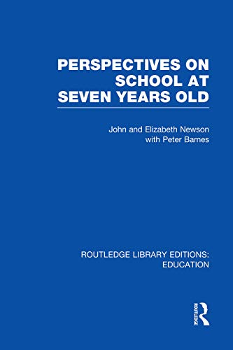 9780415750424: Perspectives on School at Seven Years Old