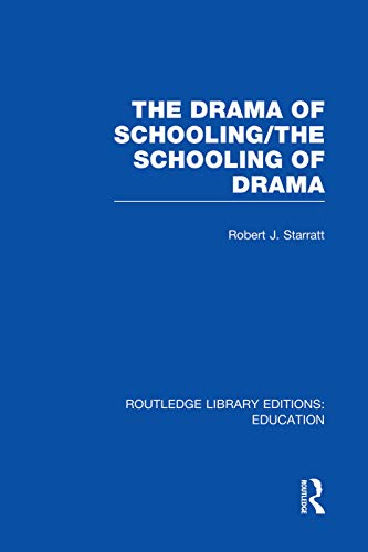 9780415750431: The Drama of Schooling: The Schooling of Drama