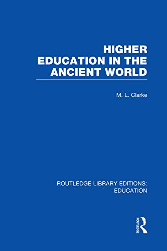 9780415750790: Higher Education in the Ancient World (Routledge Library Editions: Education)