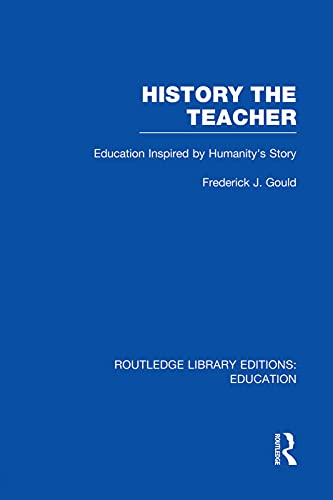 9780415750875: History The Teacher: Education Inspired by Humanity's Story