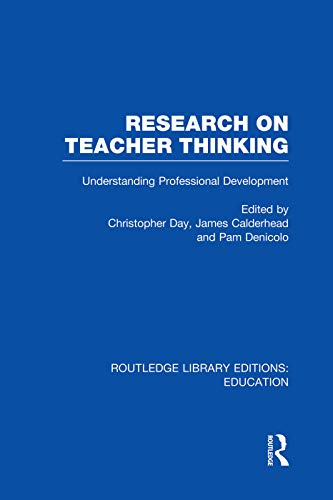 9780415751360: Research on Teacher Thinking (RLE Edu N): Understanding Professional Development (Routledge Library Editions: Education)