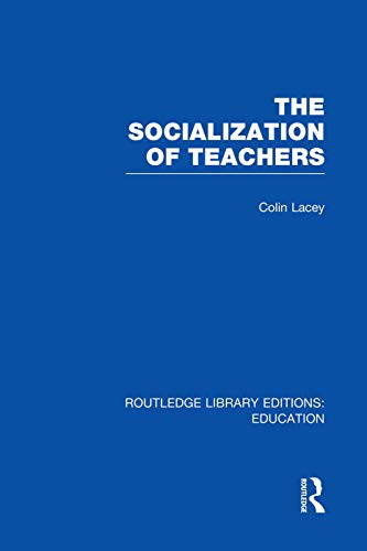 9780415751384: The Socialization of Teachers (RLE Edu N)