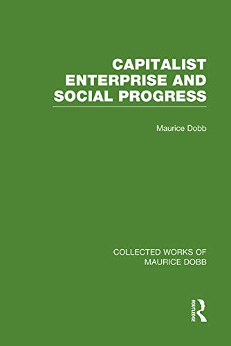 9780415751421: Capitalist Enterprise and Social Progress