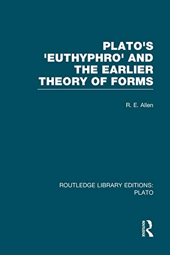 9780415751506: Plato's Euthyphro and the Earlier Theory of Forms (RLE: Plato): A Re-Interpretation of the Republic