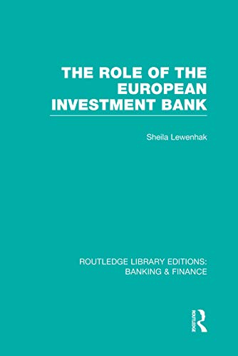 9780415751896: The Role of the European Investment Bank (RLE Banking & Finance) (Routledge Library Editions: Banking & Finance)