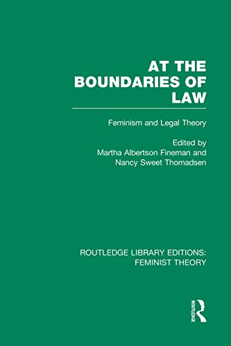 9780415752190: At the Boundaries of Law (RLE Feminist Theory): Feminism and Legal Theory