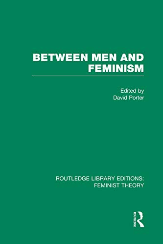 9780415752206: Between Men and Feminism (RLE Feminist Theory): Colloquium: Papers