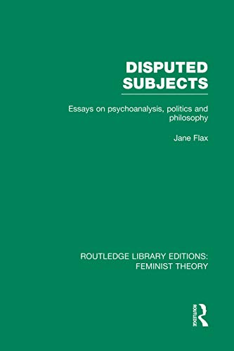 9780415752220: Disputed Subjects (RLE Feminist Theory): Essays on Psychoanalysis, Politics and Philosophy