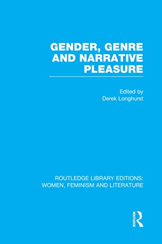 9780415752343: Gender, Genre & Narrative Pleasure (Routledge Library Editions: Women, Feminism and Literature)