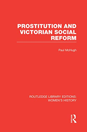 9780415752589: Prostitution and Victorian Social Reform