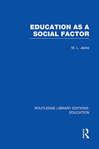 EDUCATION AS A SOCIAL FACTOR RLE E