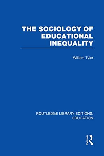 9780415753029: The Sociology of Educational Inequality (RLE Edu L)