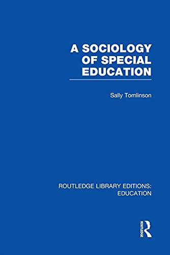 9780415753135: A Sociology of Special Education (RLE Edu M)