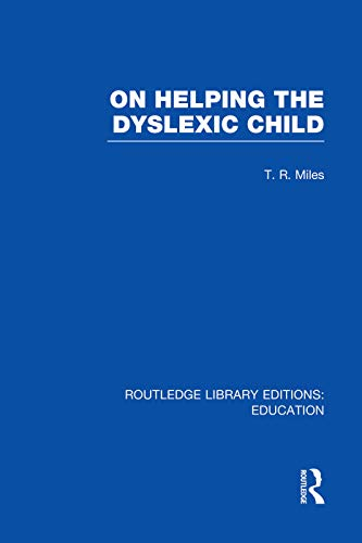 9780415753173: On Helping the Dyslexic Child (RLE Edu M)
