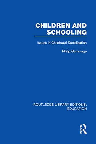 9780415753227: Children and Schooling