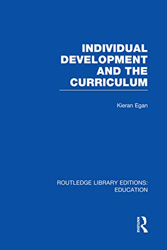 9780415753319: Individual Development and the Curriculum