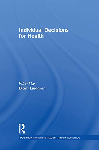 9780415753746: Individual Decisions for Health (Routledge International Studies in Health Economics)