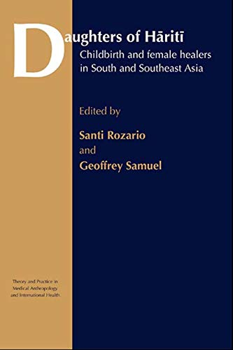 9780415753791: Daughters of Hariti: Childbirth and Female Healers in South and Southeast Asia (Theory and Practice in Medical Anthropology)