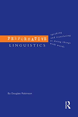 9780415753999: Performative Linguistics