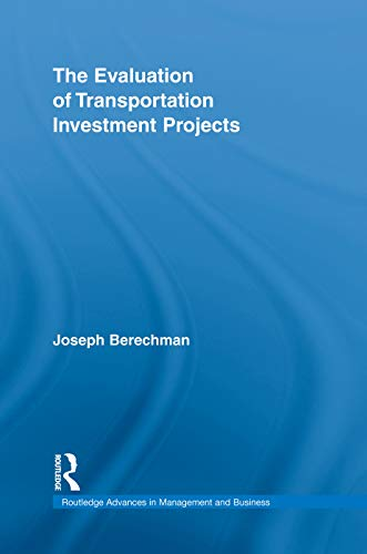 9780415754460: The Evaluation of Transportation Investment Projects (Routledge Advances in Management and Business Studies)