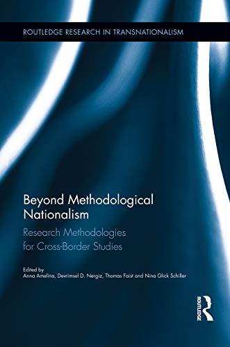 9780415754576: Beyond Methodological Nationalism: Research Methodologies for Cross-Border Studies