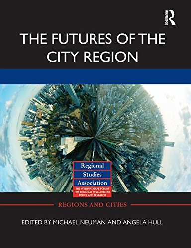 9780415754668: The Futures of the City Region (Regions and Cities)