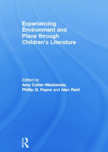 9780415754699: Experiencing Environment and Place through Children's Literature