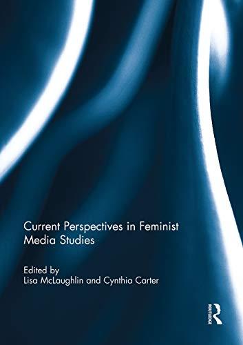9780415754729: Current Perspectives in Feminist Media Studies