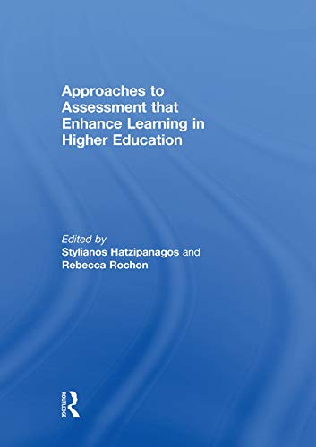 9780415754743: Approaches to Assessment that Enhance Learning in Higher Education