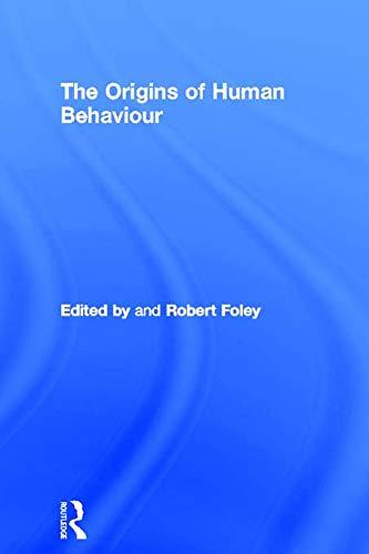 9780415754910: The Origins of Human Behaviour (One World Archaeology)
