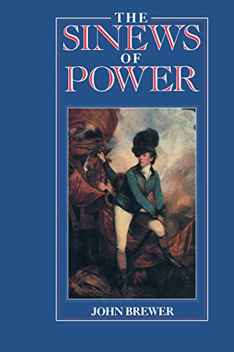 9780415754927: The Sinews of Power: War, Money and the English State 1688-1783