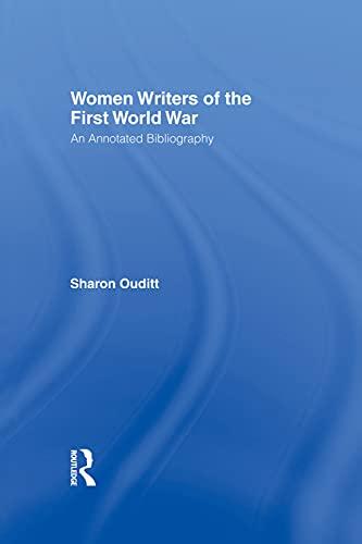 9780415755498: Women Writers of the First World War: An Annotated Bibliography