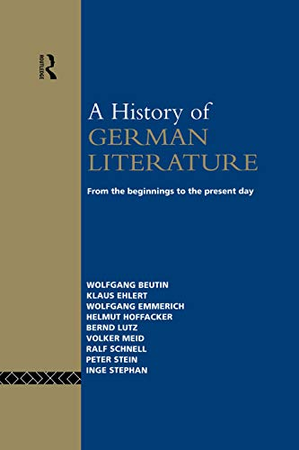 9780415755665: A History of German Literature: From the Beginnings to the Present Day