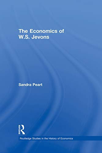 9780415755740: The Economics of W.S. Jevons (Routledge Studies in the History of Economics)
