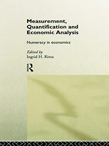 9780415756112: Measurement, Quantification and Economic Analysis: Numeracy in Economics