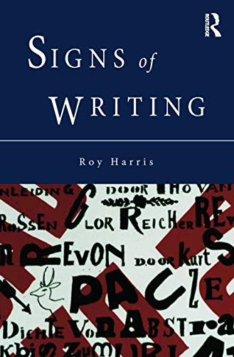 9780415756327: Signs of Writing
