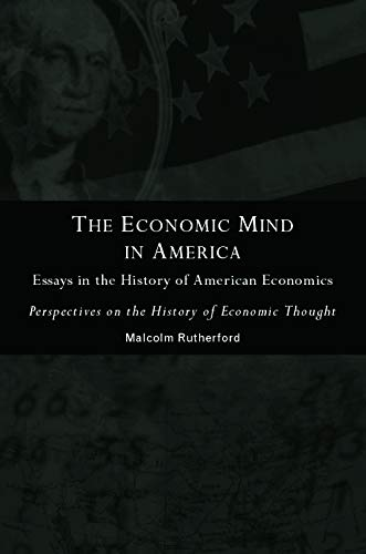 9780415756617: The Economic Mind in America: Essays in the History of American Economics