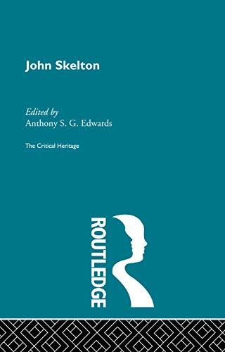 9780415756631: John Skelton: The Critical Heritage