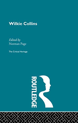 9780415756778: Wilkie Collins: The Critical Heritage