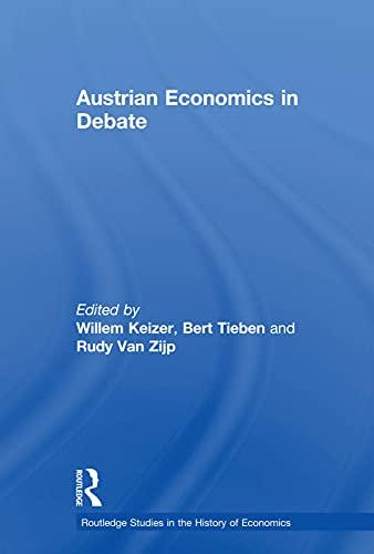 9780415756891: Austrian Economics in Debate (Routledge Studies in the History of Economics)