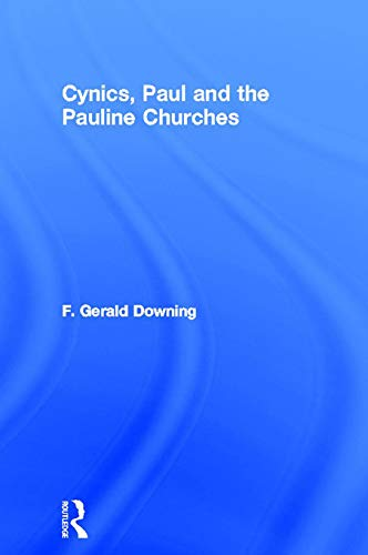 9780415757256: Cynics, Paul and the Pauline Churches