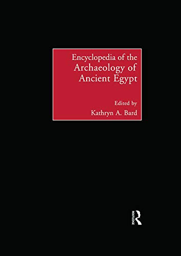 9780415757539: Encyclopedia of the Archaeology of Ancient Egypt