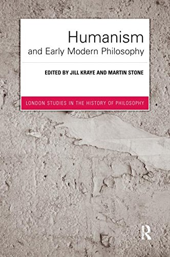 9780415757546: Humanism and Early Modern Philosophy (London Studies in the History of Philosophy)