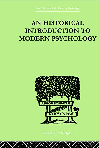 An Historical Introduction To Modern Psychology (International: Murphy Gardner