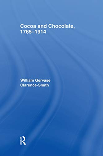 9780415758208: Cocoa and Chocolate, 1765-1914