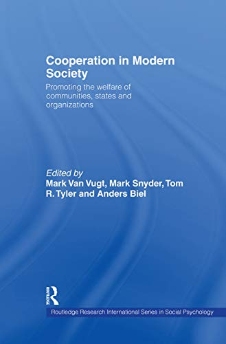 9780415758222: Cooperation in Modern Society: Promoting the Welfare of Communities, States and Organizations (Routledge Research International Series in Social Psychology)
